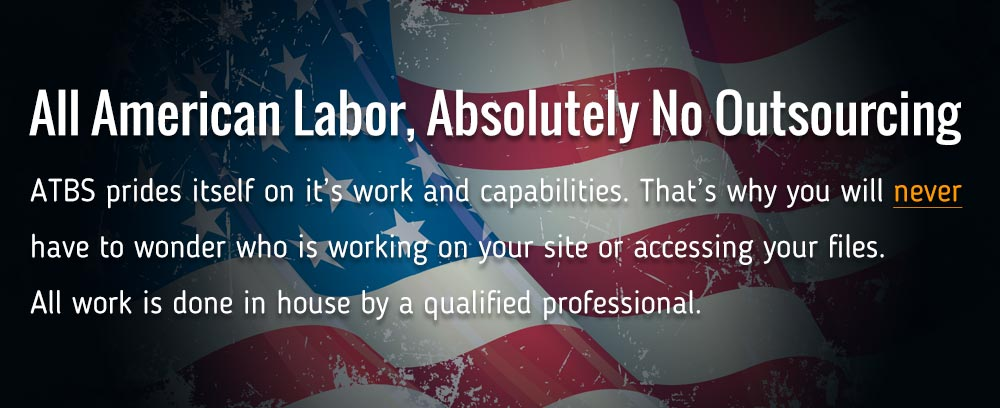 All American Labor, Absolutely No Outsourcing